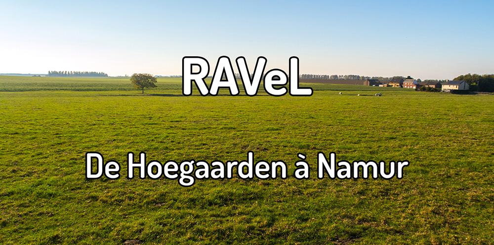 Parcourir le RAVeL de Hoegaarden à Namur