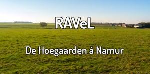 Faire le Ravel de Hoegaarden à Namur