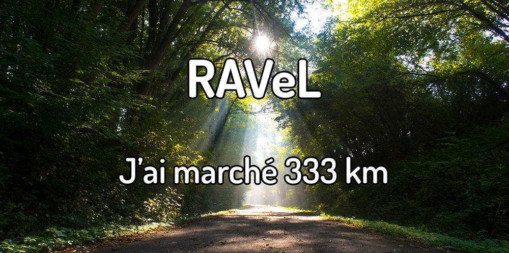 Randonner sur le RAVeL – J'ai marché 333 km sur le RAVeL