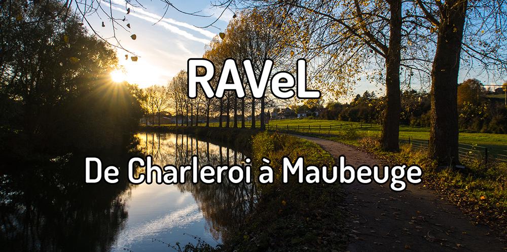 Parcourir le RAVeL de Charleroi à Maubeuge