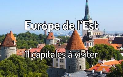 11 capitales à visiter en Europe de l'Est