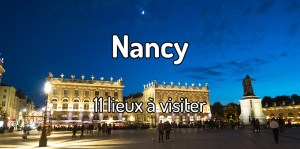 Visiter Nancy
