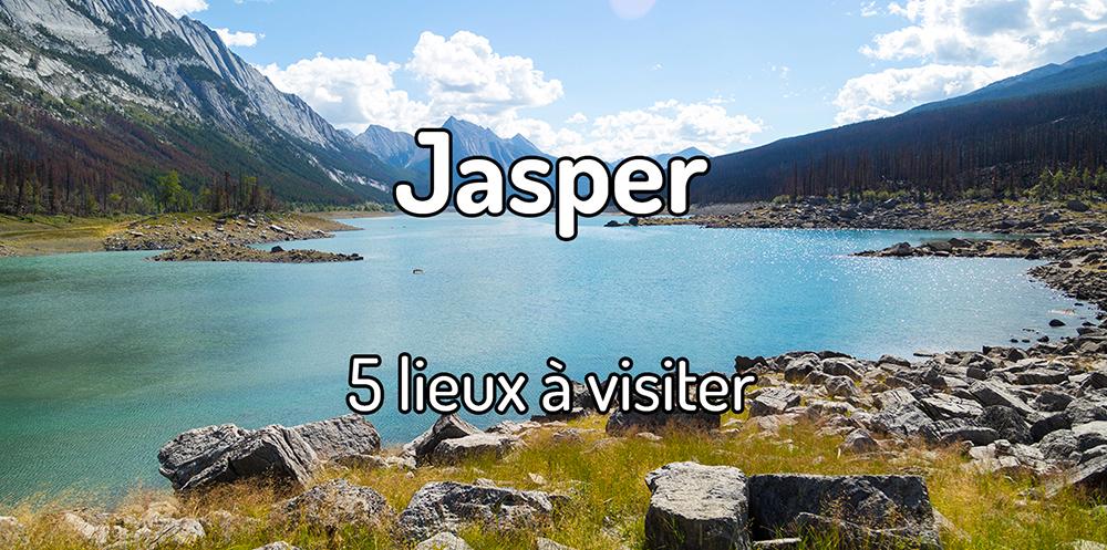 5 lieux à voir à Jasper