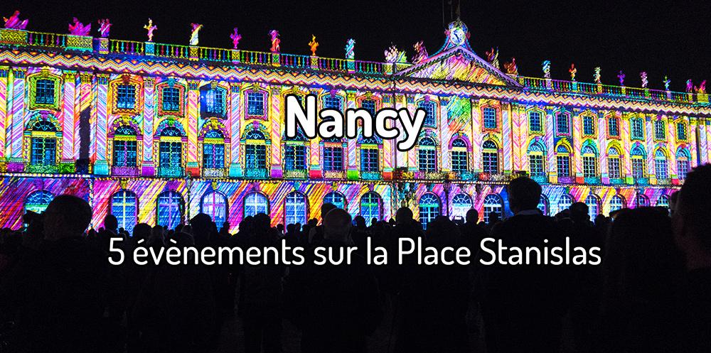 5 évènements sur la Place Stanislas à Nancy