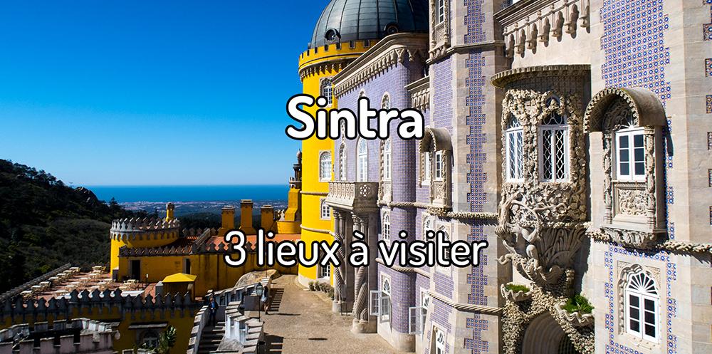 3 lieux à visiter à Sintra en un jour