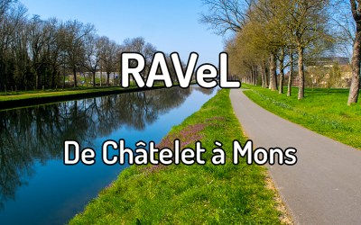 Parcourir le RAVeL de Châtelet à Mons