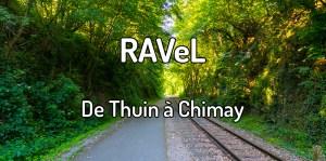 Faire le Ravel de Thuin à Chimay