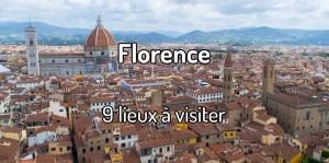 Visiter Florence en Italie