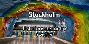 Visiter le métro de Stockholm