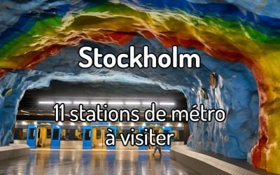11 stations de métro de Stockholm à visiter