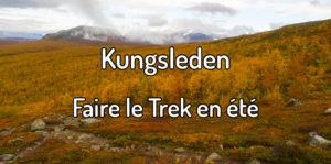 Faire le Trek du Kungsleden en été