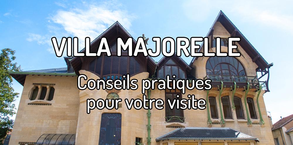 Visiter la Villa Majorelle à Nancy