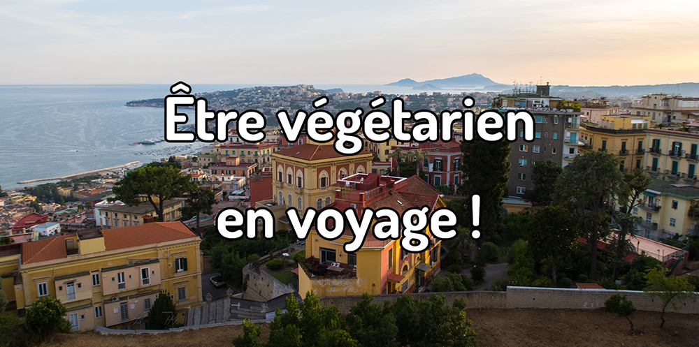 Être végétarien en voyage