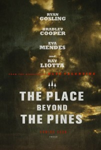 The Place Beyond the Pines (2012) Movie Review