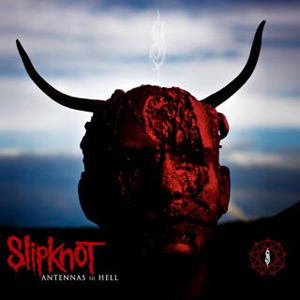 Slipknot 'Antennas To Hell' Cover Artwork