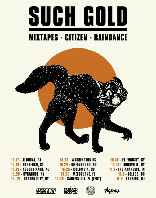 Such Gold Announce Tour With Mixtapes, Citizen and Raindance