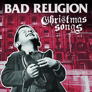 Bad Religion 'Christmas Songs'