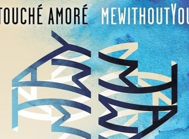 Touche Amore And mewithoutYou Announce Tour Dates