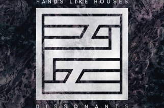 uReview – Hands Like Houses  'Dissonants'