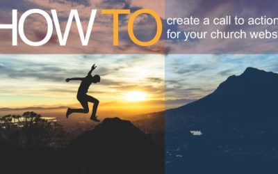 How to create a call to action for your church website