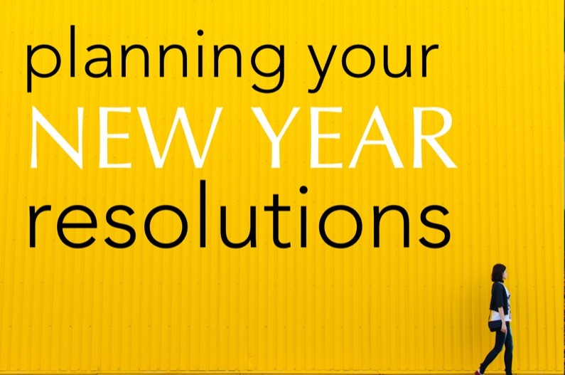 3 things to remember when planning your new year resolutions