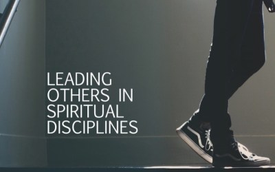 Leading others in spiritual disciplines