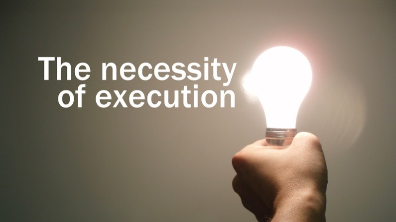 The necessity of execution
