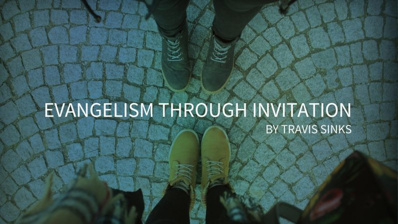 Evangelism Through Invitation