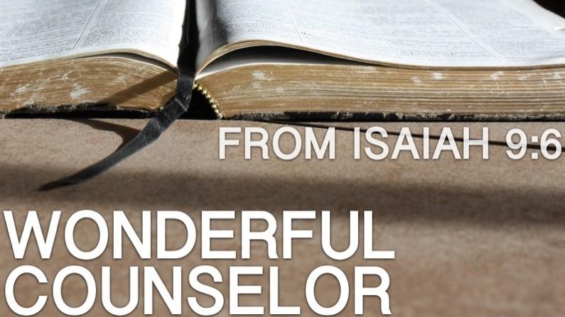 Wonderful Counselor (Isaiah 9:6)