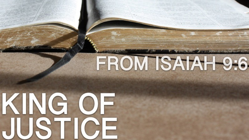King Of Justice (Isaiah 9:6)