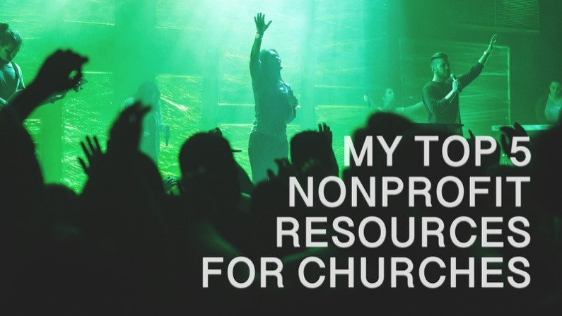 My Top 5 Non Profit Resources for Churches