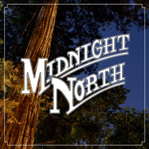 Midnight North - End of the Night