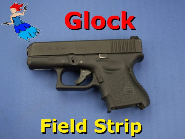 Glock Field Strip Video post image
