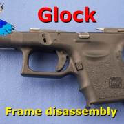Glock Frame Disassembly video post image