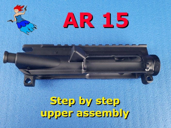 AR 15 Upper Receiver assembly video post image