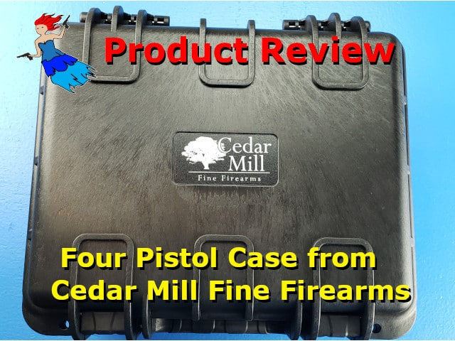 4 Pistol Case from Cedar Mill Fine Firearms