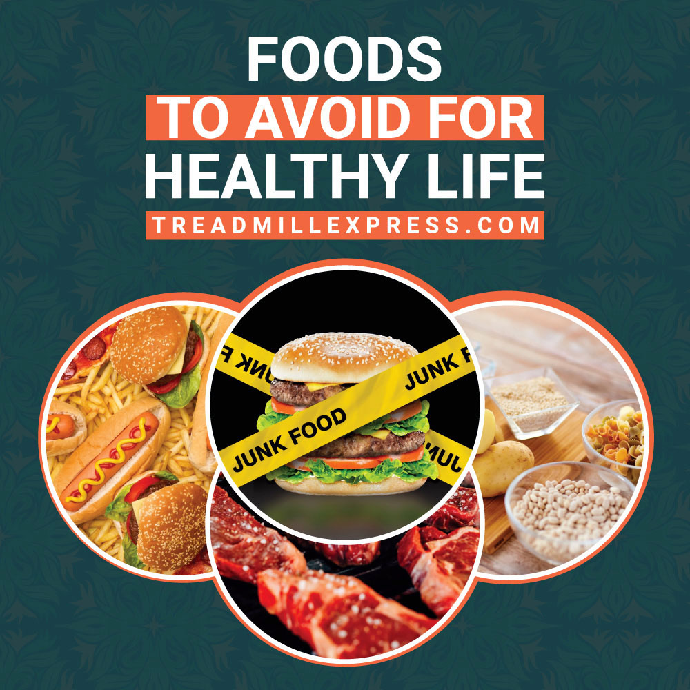 foods to avoid for healthy life