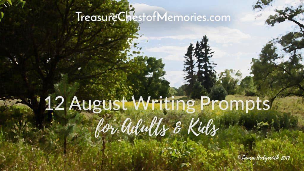 12 August writing prompts for adults and Kids