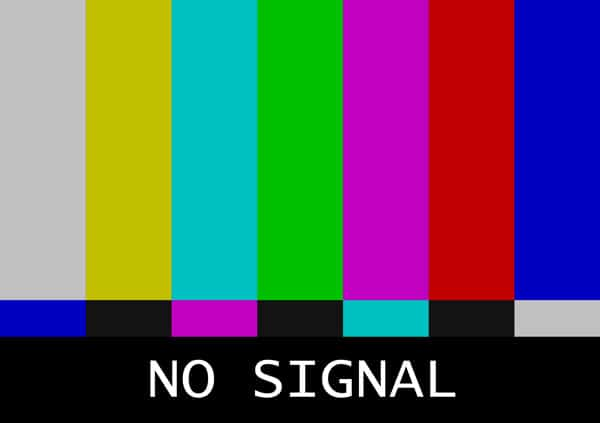No signal screen Arrrggghhhhh!