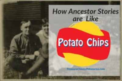 Ancestor Stories are like potato Chips
