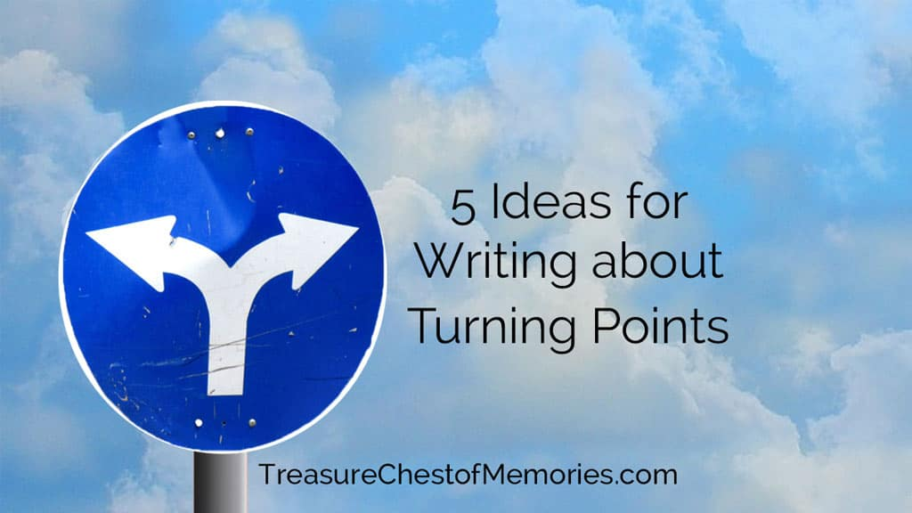 5 Ideas for Writing about Turning Points graphic with road sign against sky