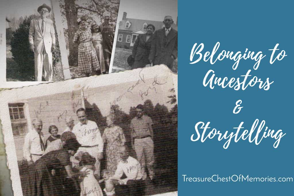 Belonging to Ancestors and Storytelling