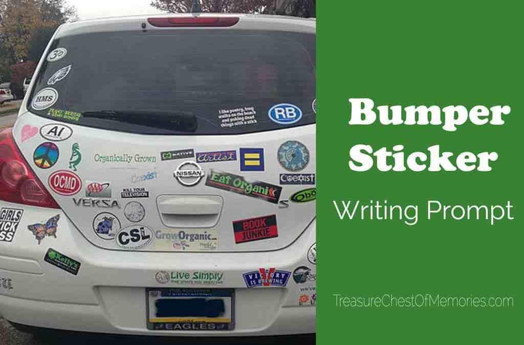 Bumper Sticker Writing & Sharing Prompt