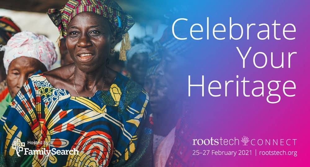 RootsTech Connect 2021 a Virtual Family History Education Opportunity