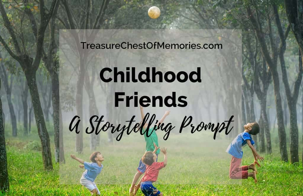 Writing about childhood friends graphic