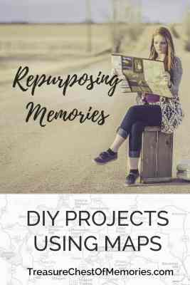 DIY Crafts Using Maps repurpose memories and family stories