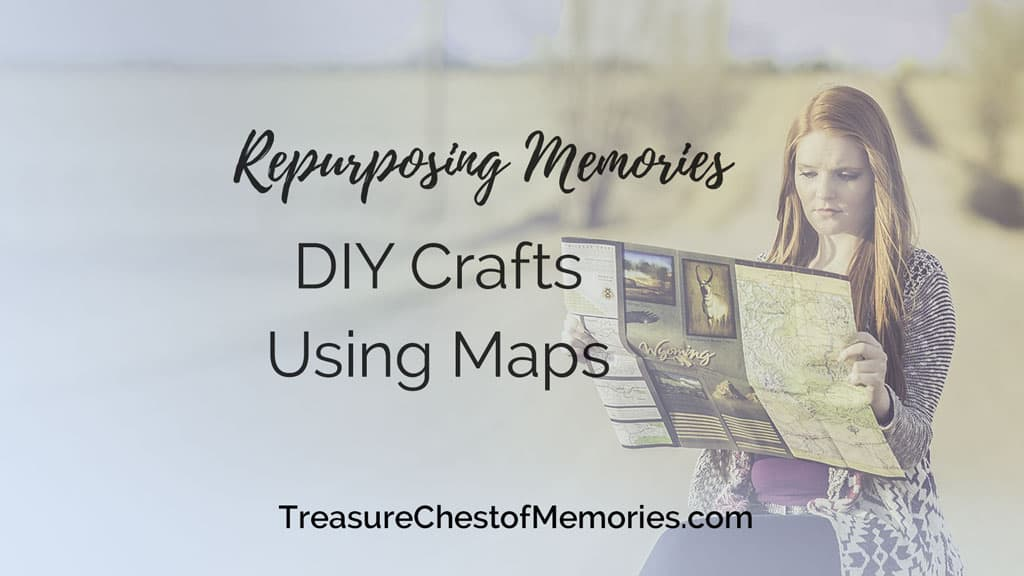 DIY Crafts Using Maps to Honor the Past Graphic