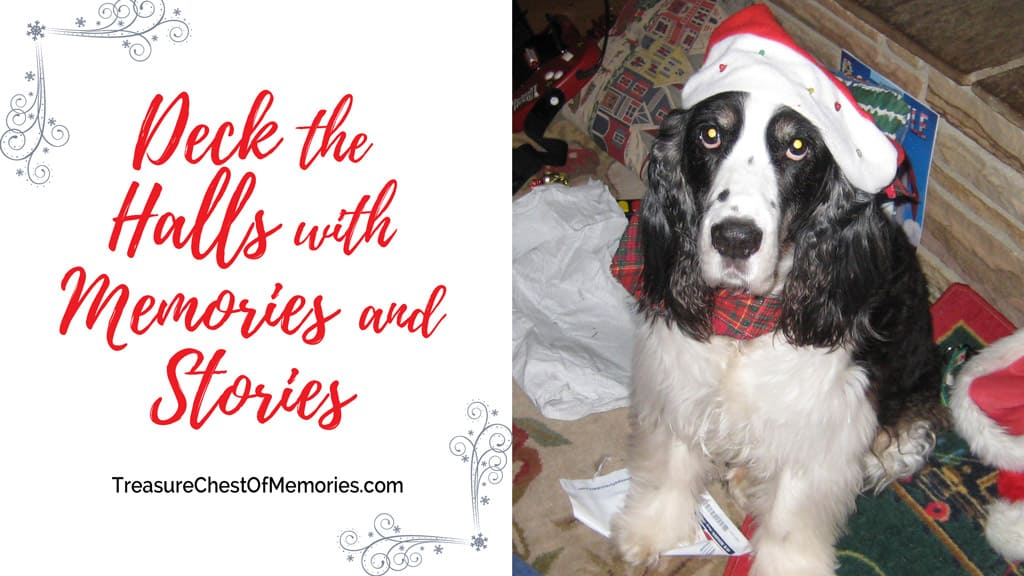 Deck the Halls with Memories and Stories