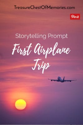 First Airplane Trip storytelling Prompt Pinnable graphic