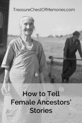 How to Tell Female Ancestors' Stories